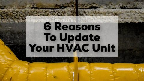 6 Reasons to Update Your HVAC Unit