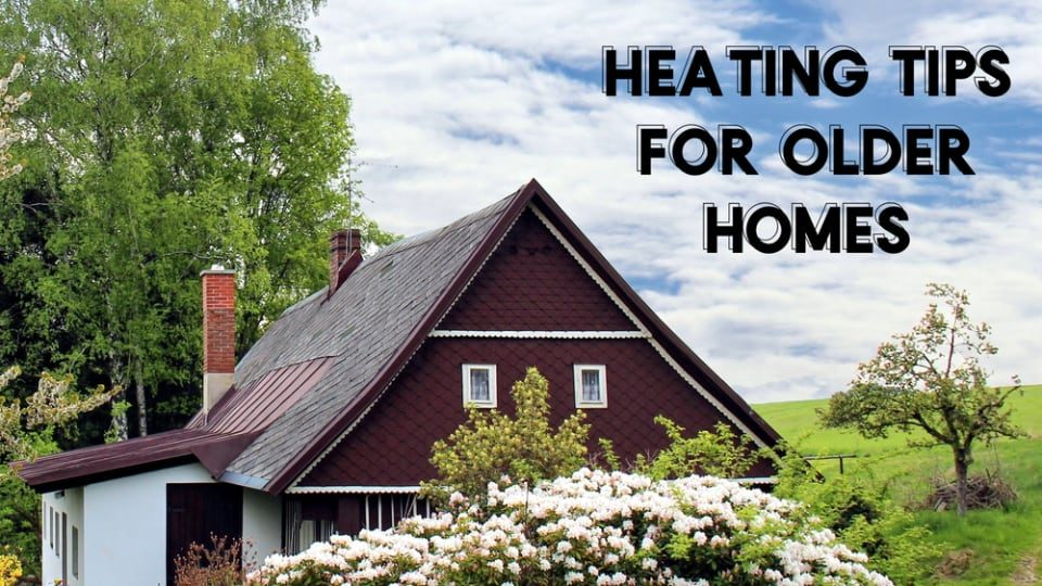 Heating Tips for Older Homes in Tuscaloosa