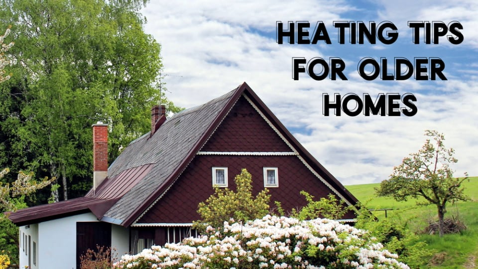 heating tips for older homes tuscaloosa