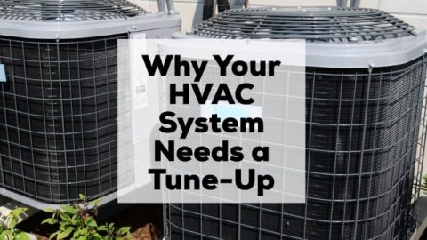 Why Your HVAC System Needs a Tune-Up
